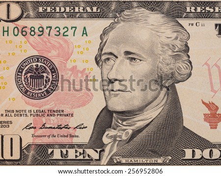 Ten dollar bill (10 usd) closeup macro, Alexander Hamilton portrait, united states money close up,  2013 series - stock photo
