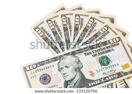 Ten dollar bills isolated on white background - stock photo