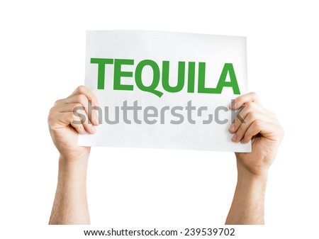 Tequila card isolated on white background - stock photo