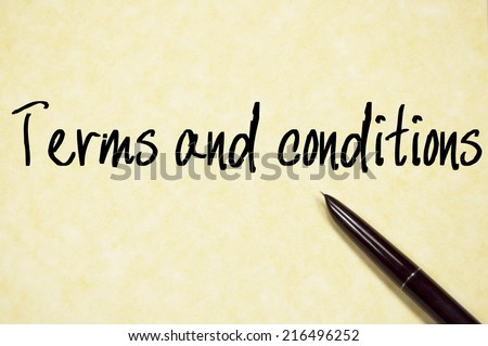 terms and conditions text write on paper  - stock photo