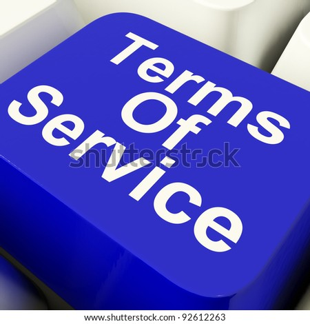 Terms Of Service Computer Key In Blue Showing Websites Agreement And Conditions - stock photo
