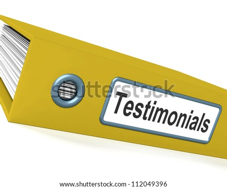 Testimonials File Shows Recommendations And Tributes - stock photo