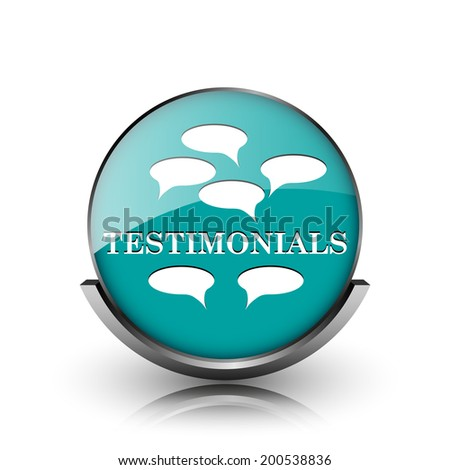 Testimonials icon. Metallic internet button on white background.  - stock photo