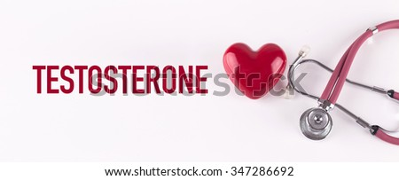 TESTOSTERONE concept with stethoscope and heart shape - stock photo