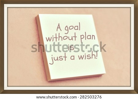 Text a goal without plan is just a wish on the short note texture background - stock photo