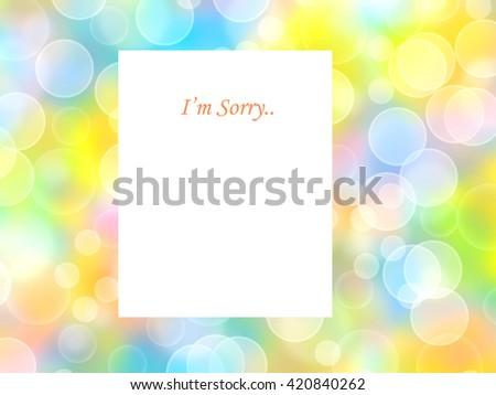 Text Box - I'm Sorry.. - stock photo