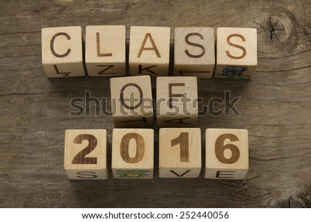 Text Class of 2016 on a wooden background  - stock photo