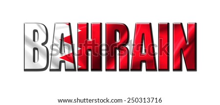 Text concept with Bahrain waving flag - stock photo