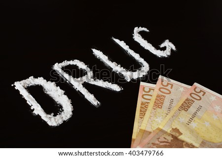 Text drug with cocaine powder and money - stock photo