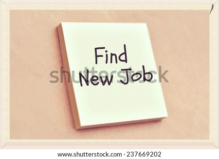 Text find new job on the short note texture background