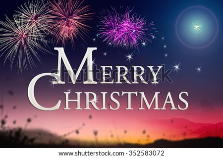 "Text for ""Merry Christmas"" over colorful night with fireworks over night background. Nativity Happy New Year Forgiveness Mercy Humble Evangelical Glorify Redeemer Card God Blessing concept. - stock photo"