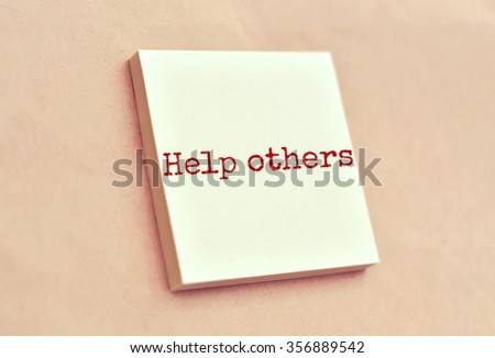 Text help others on the short note texture background - stock photo