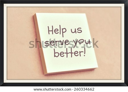 Text help us serve you better on the short note texture background - stock photo