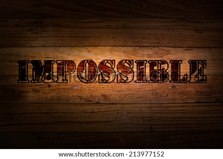 Text impossible on wood background - stock photo
