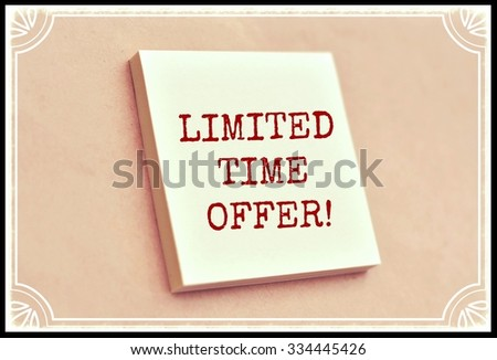 Text limited time offer on the short note texture background - stock photo