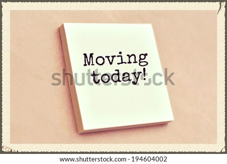 Text moving today on the short note texture background - stock photo