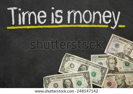 Text on blackboard with money - Time is money - stock photo