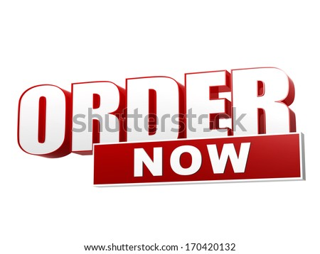 text order now - 3d red white banner, letters and block, business shopping concept - stock photo