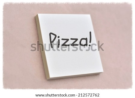 Text pizza on the short note texture background - stock photo