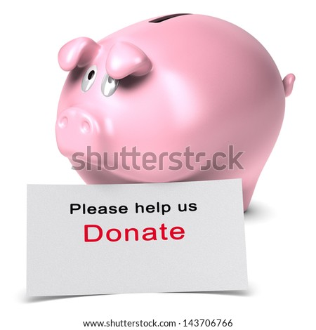 Text Please help us, donate written on a white card against a piggy bank. 3D render over white background suitable for non-profit organization donation page. - stock photo