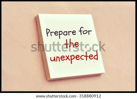 Text prepare for the unexpected on the short note texture background - stock photo