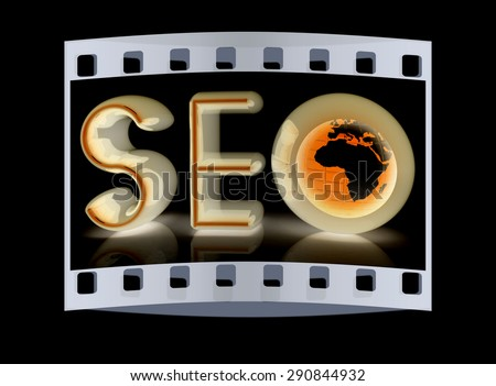 text 'SEO' with earth globe, symbol. 3d illustration on a black background. The film strip - stock photo
