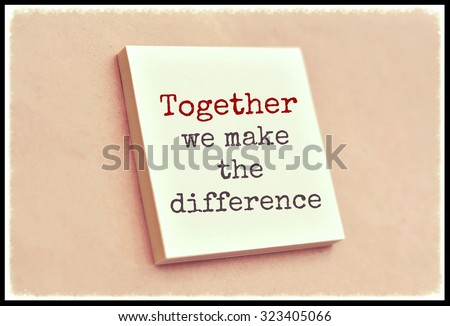 Text together we make the difference on the short note texture background - stock photo