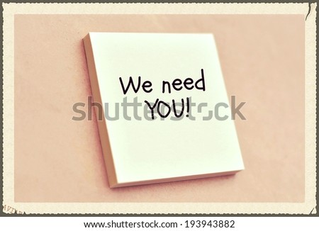 Text we need you on the short note texture background