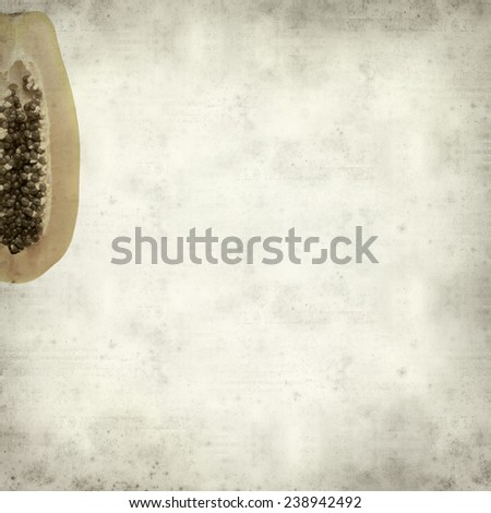 textured old paper background with papaya