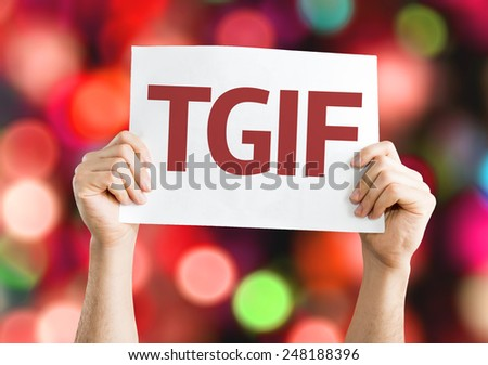 TGIF card with colorful background with defocused lights - stock photo