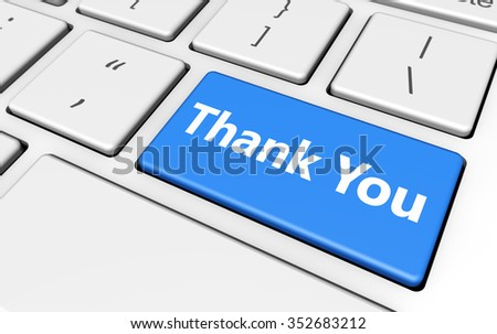 Thank you sign and letters on a computer button keyboard marketing and customers thanks giving concept 3d illustration. - stock photo