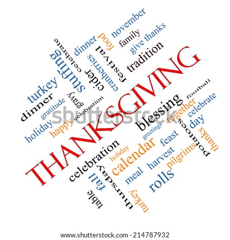 Thanksgiving Word Cloud Concept angled with great terms such as dinner, harvest, holiday, turkey and more. - stock photo