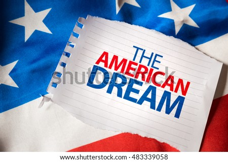 The American Dream on notepaper and the US flag