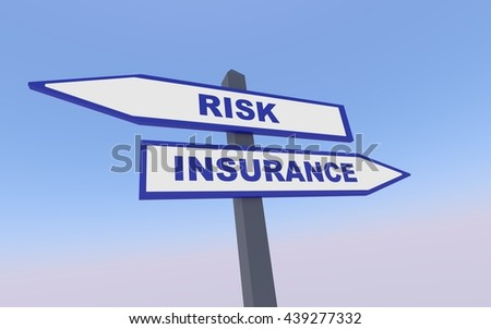The arrows with Risk and Insurence text. 3D rendering.
