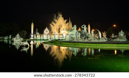 "The beautiful famous temple in Northern of Thailand named ""Wat Rong Kun"""