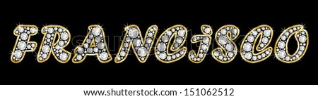 The boy, male name FRANCISCO made of a shiny diamonds style font, brilliant gem stone letters building the word, isolated on black background.