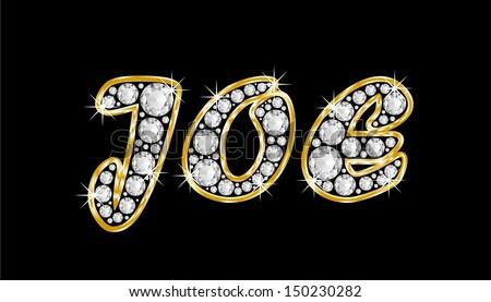 The boy, male name JOE made of a shiny diamonds style font ...