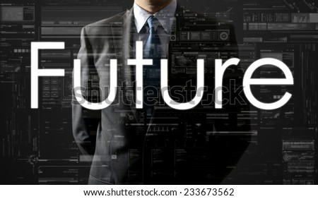 the businessman is looking straight ahead thinking about: Future - stock photo