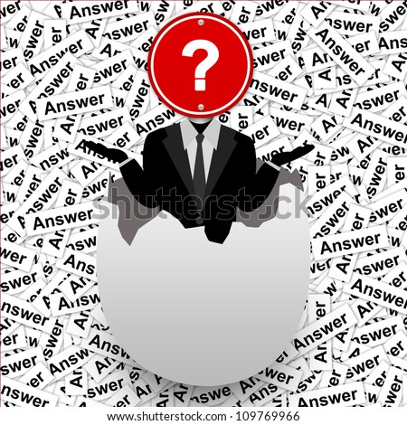 The Businessman Who Have Question Road Sign on Head Stand in The Broken Egg With Many Answer Label Background - stock photo