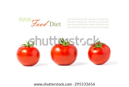 The concept of a raw food diet, healthy eating, the benefits of fresh vegetables. Three ripe juicy fresh raw tomatoes isolated on white background. - stock photo