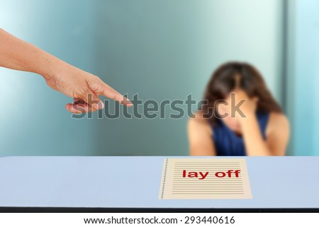 The concept of people dismissal or lay off an employee. - stock photo