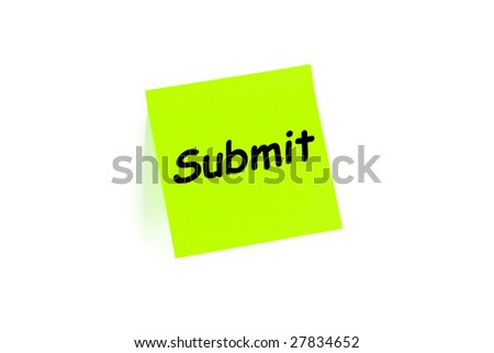 The concept of Submit on a note isolated in white