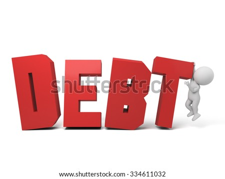 The 3D guy and a written  DEBT of slogan