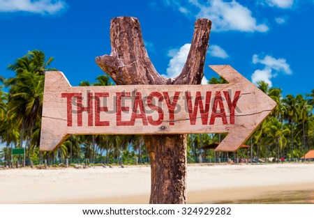 The Easy Way arrow with beach background - stock photo