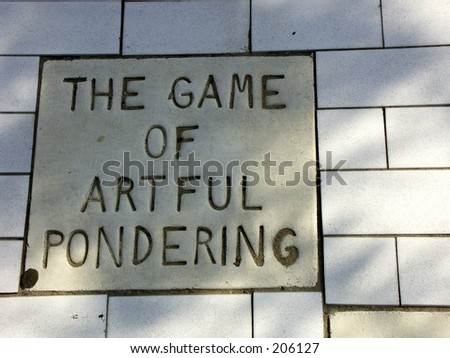 the game of artful pondering
