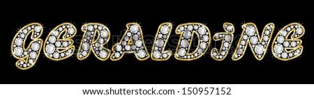 The girl, female name GERALDINE made of a shiny diamonds style font, brilliant gem stone letters building the word, isolated on black background.