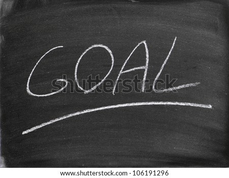 the goal word written on a blackboard