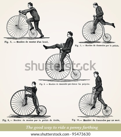 "The good way to ride a penny farthing  - vintage engraved illustration - ""Dictionnaire encyclopédique universel illustré"" By Jules Trousset - 1886/1891 Paris - stock photo"