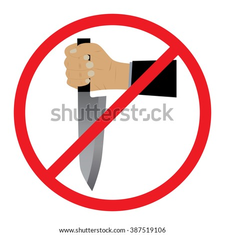 The hand with a knife. No Weapons Sign.