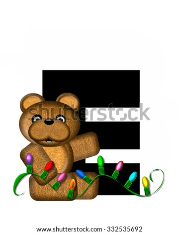 """The letter E, in the alphabet set """"Teddy Christmas Lights,"""" is black. Teddy Bear holds a string of Christmas lights and decorates letter. - stock photo"""